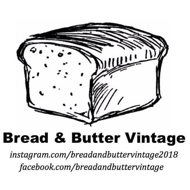 Bread and Butter Vintage